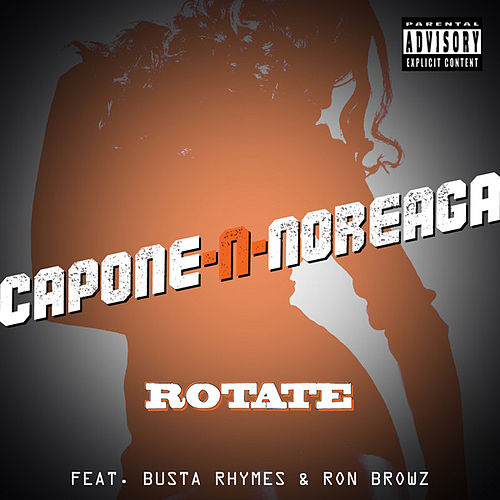 Rotate by Capone-N-Noreaga