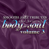 Smooth Jazz All Stars: Best Of Body & Soul, Vol. 3 de Smooth Jazz Allstars