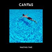 Wasting Time by Canvas