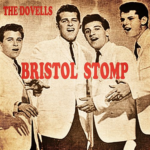 Bristol Stomp by The Dovells