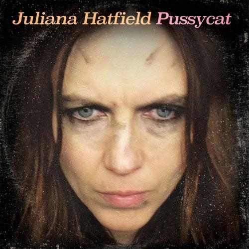 Pussycat by Juliana Hatfield
