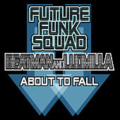 About To Fall by Future Funk Squad