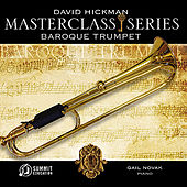 Masterclass Series - Baroque Trumpet Repertoire by David Hickman