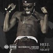 Hell of a Night (feat. Quicktrip) de Bankroll Fresh
