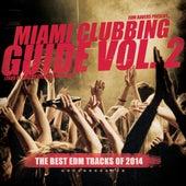 Miami Clubbing Guide, Vol. 2 von Various Artists