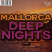 Mallorca Deep Nights, Vol. 1 by Various Artists