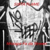 No Sleep: Mixtape Fa da Streetz by Sista Flame