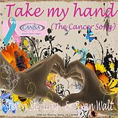 Take My Hand (The Cancer Song) de Steven Sterling