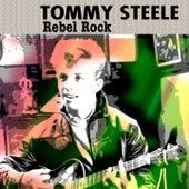 Rebel Rock by Tommy Steele