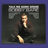 Talk Me Some Sense de Bobby Bare