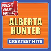 Alberta Hunter - Greatest Hits (Best Value Music) by Alberta Hunter