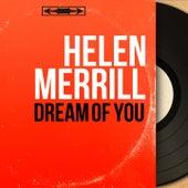 Dream of You (Mono Version) von Helen Merrill