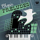 Chopin Preludes by Garrick Ohlsson