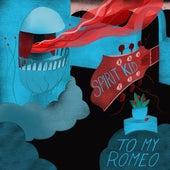 To My Romeo by Spirit Kid