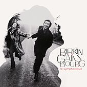 Birkin / Gainsbourg : Le symphonique by Jane Birkin