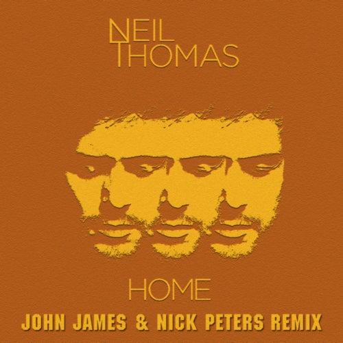 Home (John James & Nick Peters Remix) by Neil Thomas