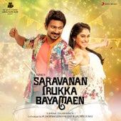 Saravanan Irukka Bayamaen (Original Motion Picture Soundtrack) by Various Artists
