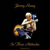 Jimmy Raney in Three Attitudes (Remastered 2017) von Jimmy Raney