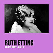 Ruth Etting at Her Best Vol. 3 by Ruth Etting