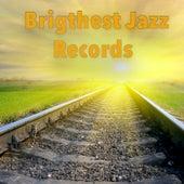 Brightest Jazz Records de Various Artists