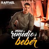 Meu Remédio É Beber de Raffael Machado