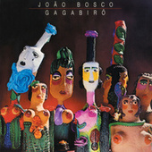Gagabirô by João Bosco