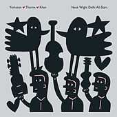 Samant Saarang / Just a Bloke de Yorkston / Thorne / Khan