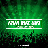 Trance Top 1000 (Mini Mix 001) - Armada Music by Various Artists