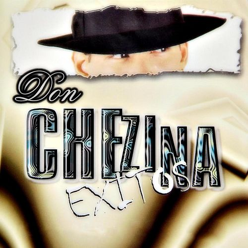 Exitos by Don Chezina