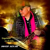 Lágrimas en el Cielo de Josep Aznar