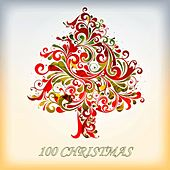 100 Christmas - The Best Christmas Songs by Various Artists