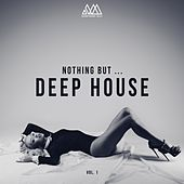 Nothing but... Deep House, Vol. 1 by Various Artists