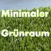 Minimaler Grünraum (42 Electronic Tracks) by Various Artists