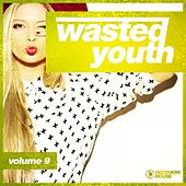 Wasted Youth, Vol. 9 by Various Artists