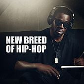New Breed of Hip-Hop by Various Artists