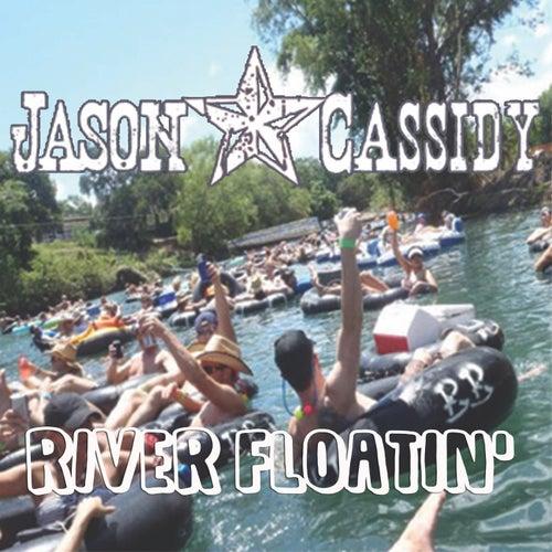 Floatin' by Jason Cassidy