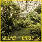 Tropical Drums of Deutschland by Various Artists
