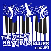 The Great Rhythm & Blues Groups de Various Artists