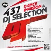 DJ Selection 437 - Dance Invasion > Vol. 132 di Various Artists