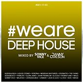 #WeAreDeephouse #001-17-03 (Mixed by Sonny Vice & Danny Carlson) di Various Artists