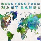 More Folk From Many Lands by Various Artists