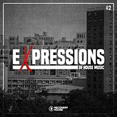 Expressions Of House Music, Vol. 2 von Various Artists