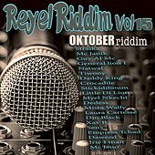 Réyèl Riddim, vol.15 (Oktober Riddim) by Various Artists