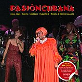 Pasión Cubana by Various Artists