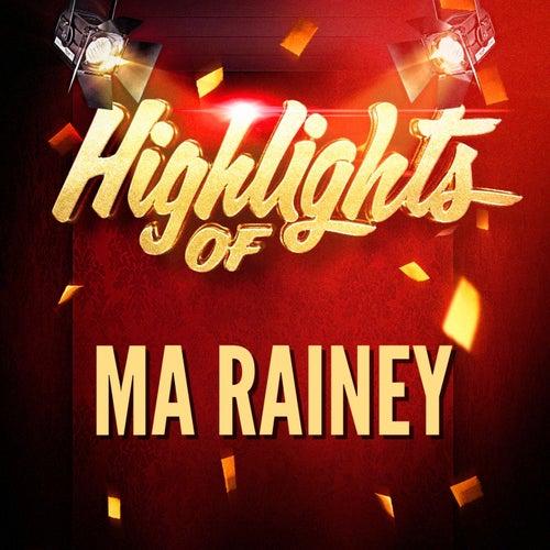 Highlights of Ma Rainey von Ma Rainey