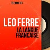 La langue française (Mono version) de Leo Ferre