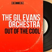 Out of the Cool (Mono Version) de Gil Evans