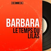 Le temps du lilas (Mono Version) de Barbara