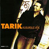 Kusursuz Aşk by Tarik