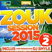 Zouk Session, Vol. 2 (2015) de Various Artists